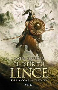 "alt=""El espíritu del lince, Ediciones Pàmies, novela histórica, íberos, Javier Pellicer, javierpellicerescritor.com"""