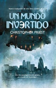 "alt=""un mundo invertido, christopher priest, javierpellicerescritor.com"""