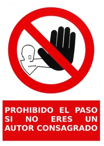 "alt=""prohibido el paso, autores noveles, javierpellicerescritor.com"""