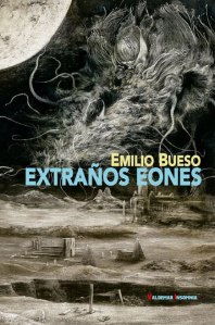 "Alt=""Extrañoes eones, Emilio Bues, javierpellicerescritor.com"""