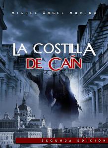 """alt=""""La costilla de Caín, Miguel Ángel Moreno, javierpellicerescritor.com"""""""