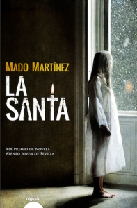 "alt=""La Santa, Mado Martínez, javierpellicerescritor.com"""
