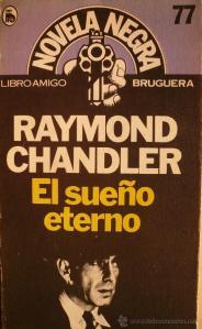 "alt=""El sueño eterno, Raymond Chandler, novela negra, javierpellicerescritor.com"""