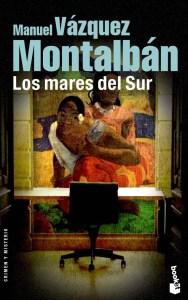 """alt=""""los mares del sur, montalbán, novela negra, javierpellicerescritor.com"""""""